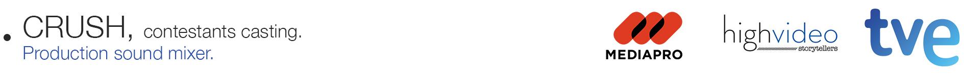 Crush, programa televisión española. Técnico de sonido directo en casting concursantes Gianni Quarta. Productora audiovisual Mediapro, TVE, television española, La2, highvideo Barcelona