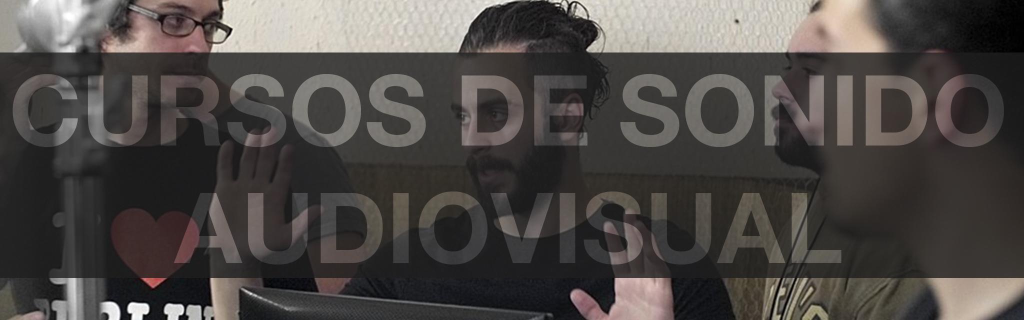 Cursos de tecnico de sonido directo audiovisual en barcelona, post producción audiovisual para cine, televisión y publicidad en Barcelona